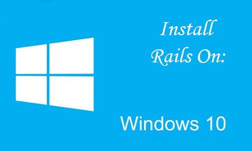 How to install and run Ruby on Rails on Windows 10