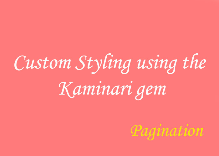 custom styling using the Kaminari gem