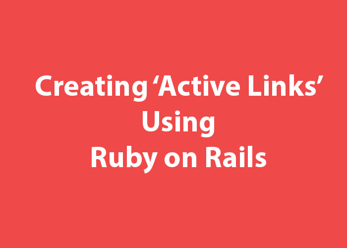Create Active Links Using Ruby on Rails