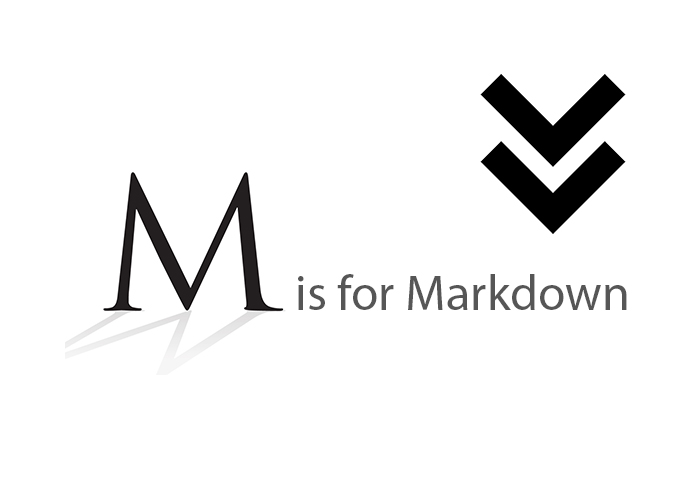 M is for Markdown
